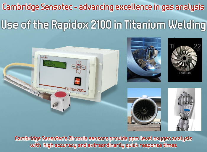Welding Titanium in Inert Gas Atmospheres - Cambridge Sensotec